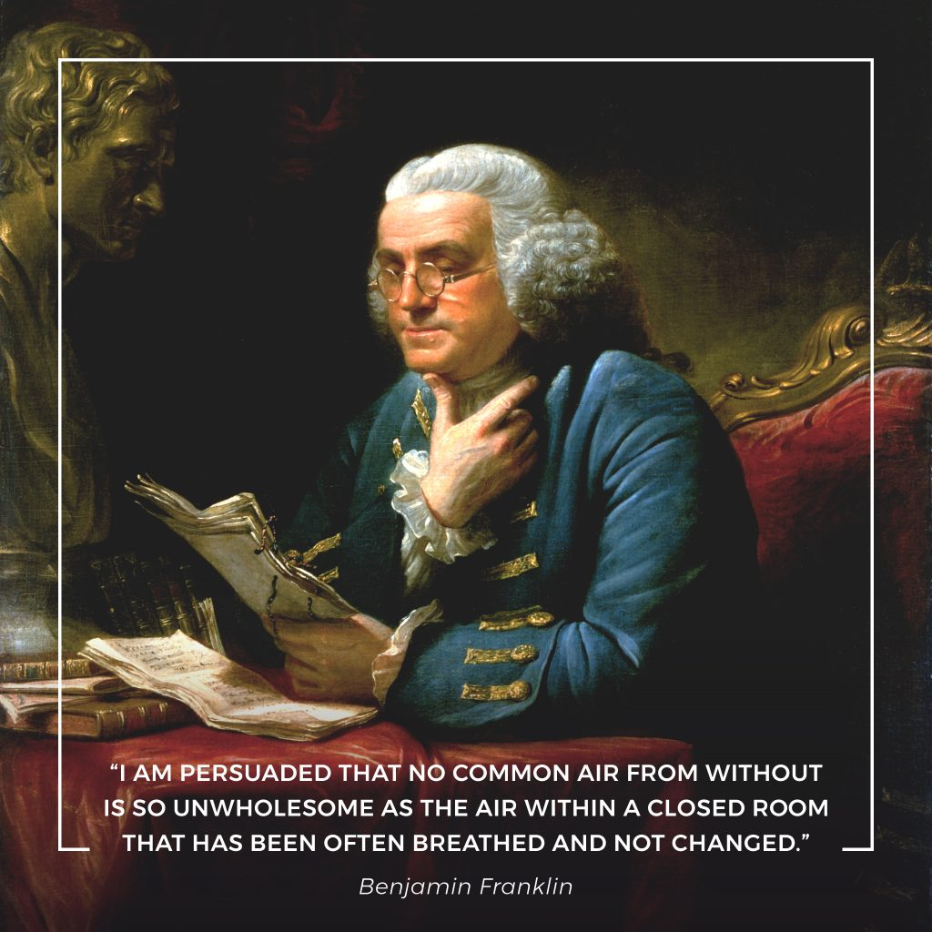 Benjamin Franklin quote on indoor air pollution.